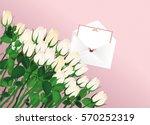 beautiful white flowers. roses... | Shutterstock .eps vector #570252319
