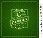 saint patrick's day retro... | Shutterstock .eps vector #570281425