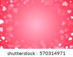 beautiful valentine's day... | Shutterstock . vector #570314971