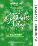 saint patrick's day party flyer ... | Shutterstock .eps vector #570349069
