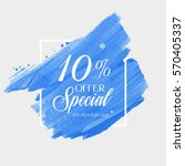 sale special offer 10  off sign ... | Shutterstock .eps vector #570405337