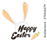 happy easter. holiday greeting... | Shutterstock .eps vector #570426379