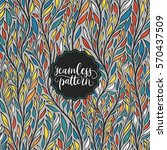 hand drawn pattern with... | Shutterstock .eps vector #570437509