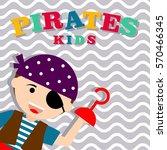 kid in pirate costume poster.... | Shutterstock .eps vector #570466345