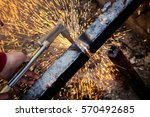 close up cutting old steel or... | Shutterstock . vector #570492685