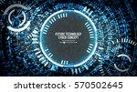 future technology cyber concept ...   Shutterstock .eps vector #570502645