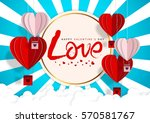 happy valentines day greeting... | Shutterstock .eps vector #570581767