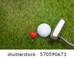 golf and putter with love sign...   Shutterstock . vector #570590671