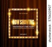 theatre billboard now showing.... | Shutterstock .eps vector #570633907