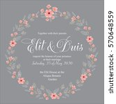 floral wreath wedding invitation | Shutterstock .eps vector #570648559