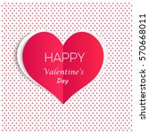 valentine's day card with paper ... | Shutterstock .eps vector #570668011