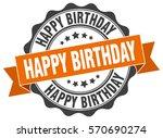 happy birthday. stamp. sticker. ... | Shutterstock .eps vector #570690274