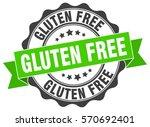 gluten free. stamp. sticker.... | Shutterstock .eps vector #570692401