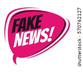 fake news retro speech balloon  | Shutterstock .eps vector #570762127