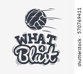 what a blast tee print... | Shutterstock .eps vector #570769411
