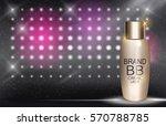 bb cream bottle template for... | Shutterstock .eps vector #570788785