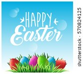 happy easter. green grass and... | Shutterstock .eps vector #570824125