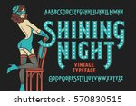 vintage cabaret style font with ... | Shutterstock .eps vector #570830515