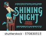 vintage cabaret style font with ... | Shutterstock .eps vector #570830515