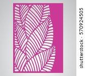 die cut card. laser cut vector... | Shutterstock .eps vector #570924505