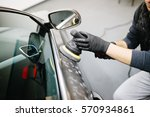 car detailing   hands with... | Shutterstock . vector #570934861