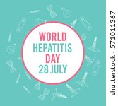 world hepatitis day. hand drawn ...   Shutterstock . vector #571011367