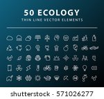 set of 50 minimal thin line... | Shutterstock .eps vector #571026277