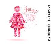 8 march. happy women's day ... | Shutterstock .eps vector #571129705