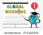 a globe cartoon character gives ... | Shutterstock .eps vector #571165351