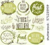 natural organic labels. organic ... | Shutterstock .eps vector #571235959