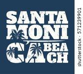 santa monica tee print with... | Shutterstock .eps vector #571239901
