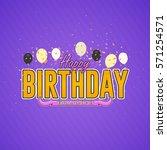multicolored happy birthday...   Shutterstock .eps vector #571254571