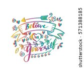 believe in yourself hand... | Shutterstock .eps vector #571388185