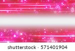 sparkling graphic particles and ... | Shutterstock . vector #571401904