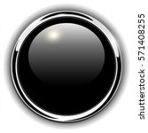 button shiny black  chrome... | Shutterstock .eps vector #571408255