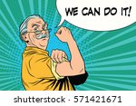 we can do it old man. vintage... | Shutterstock .eps vector #571421671