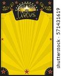 circus retro yellow poster. a... | Shutterstock .eps vector #571431619