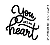 you are my heart. happy... | Shutterstock .eps vector #571436245
