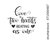 love is two hearts beating as... | Shutterstock .eps vector #571500487