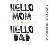 hi mom. hi dad. motivational... | Shutterstock .eps vector #571524241