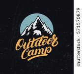 outdoor camp hand written... | Shutterstock .eps vector #571570879