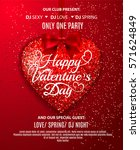 happy valentines day party... | Shutterstock .eps vector #571624849