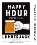happy hour lumberjack drink...   Shutterstock .eps vector #571654939
