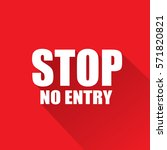 stop  no entry text on red... | Shutterstock .eps vector #571820821