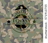 today is your day on camo... | Shutterstock .eps vector #571913755
