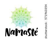 namaste vector lettering... | Shutterstock .eps vector #571963354
