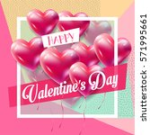happy valentines day greeting... | Shutterstock .eps vector #571995661