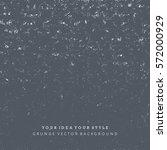 grunge style dark grey... | Shutterstock .eps vector #572000929