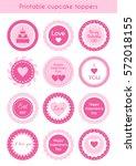 set of circle pink printable...   Shutterstock . vector #572018155