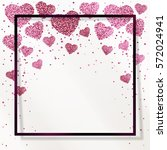 poster with hearts from pink... | Shutterstock .eps vector #572024941
